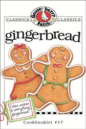 Gingerbread Cookbook by Gooseberry Patch