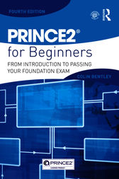 PRINCE2 For Beginners by Colin Bentley