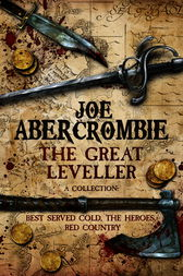 The Great Leveller by Joe Abercrombie