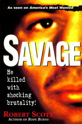 Savage by Robert Scott