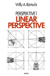 Linearperspektive by Willy A. Bärtschi