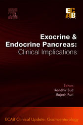 Exocrine and Endocrine Pancreas: Clinical Implications - ECAB - E-Book by Rajesh Puri