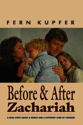 Before and After Zachariah by Fern Kupfer