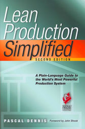 Lean Production Simplified, Second Edition by Pascal Dennis