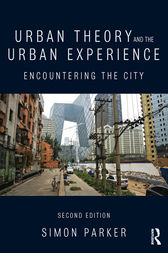 Urban Theory and the Urban Experience by Simon Parker