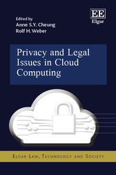Privacy and Legal Issues in Cloud Computing by Anne S. Y. Cheung