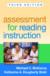 Assessment for Reading Instruction, Third Edition by Michael C. McKenna