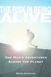The Risk in Being Alive by Brian Hancock