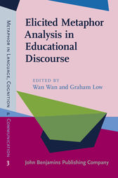 Elicited Metaphor Analysis in Educational Discourse by Wan Wan