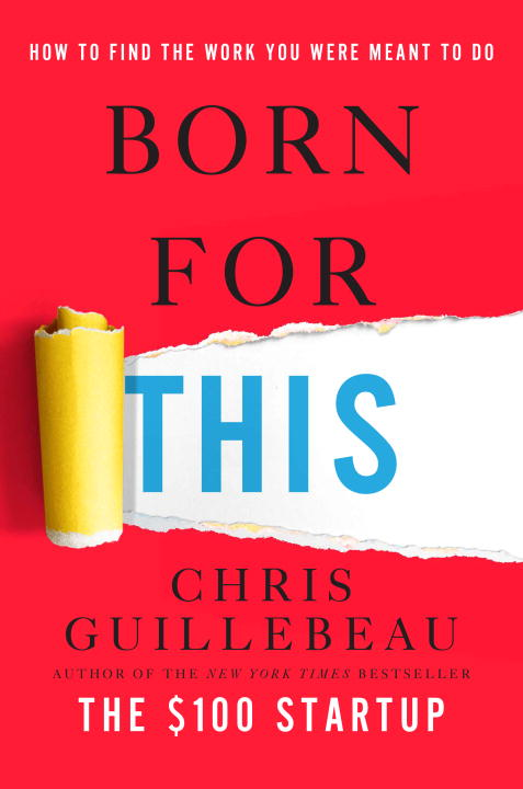 Download Ebook Born for This by Chris Guillebeau Pdf