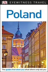 DK Eyewitness Travel Guide Poland by DK Travel