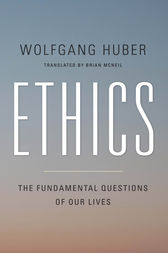 Ethics by Wolfgang Huber