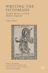Writing the Ottomans by Anders Ingram