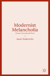 Modernist Melancholia by Anne Enderwitz