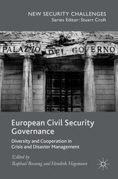 European Civil Security Governance by Raphael Bossong