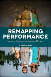 Remapping Performance by Jan Cohen-Cruz