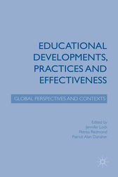 Educational Developments, Practices and Effectiveness by Jennifer Lock
