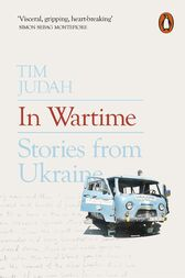 In Wartime by Tim Judah