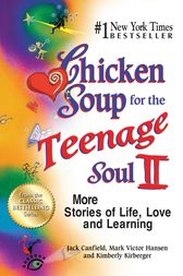 Chicken Soup for the Teenage Soul II by Jack Canfield