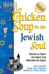 Chicken Soup for the Jewish Soul by Jack Canfield