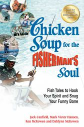 Chicken Soup for the Fisherman's Soul by Jack Canfield