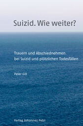 Suizid. Wie weiter? by Peter Gill