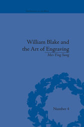 William Blake and the Art of Engraving by Mei-Ying Sung