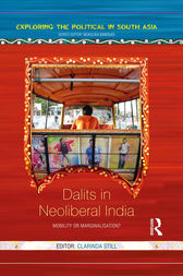 Dalits in Neoliberal India by Clarinda Still