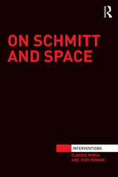 On Schmitt and Space by Claudio Minca