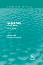 United Arab Emirates (Routledge Revival) by Middle East Research Institute