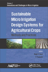 Sustainable Micro Irrigation Design Systems for Agricultural Crops by Megh R. Goyal