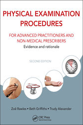 Physical Examination Procedures for Advanced Practitioners and Non-Medical Prescribers by Zoë Rawles