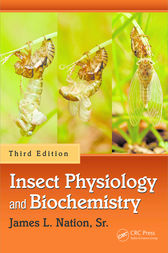 Insect Physiology and Biochemistry, Third Edition by Sr. Nation