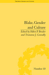Blake, Gender and Culture by Helen P Bruder