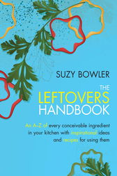The Leftovers Handbook by Suzy Bowler