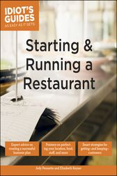 Starting and Running a Restaurant by Jody Pennette