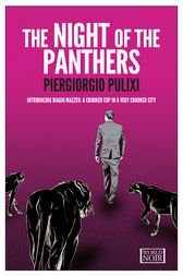The Night of the Panthers by Piergiorgio Pulixi