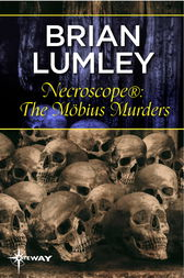 Necroscope®: The Möbius Murders by Brian Lumley