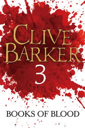 Books of Blood Volume 3 by Clive Barker