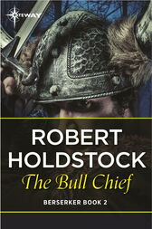 The Bull Chief by Robert Holdstock