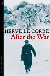 After the War by Hervé Le Corre