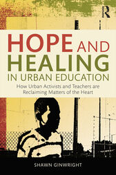 Hope and Healing in Urban Education by Shawn Ginwright