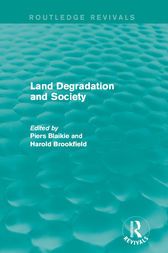 Land Degradation and Society by Piers Blaikie