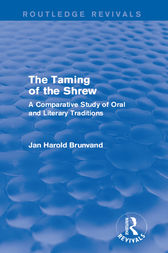 The Taming of the Shrew (Routledge Revivals) by Jan Harold Brunvand
