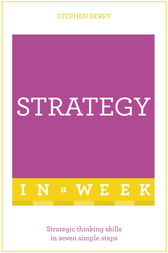 Strategy In A Week by Stephen Berry