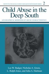 Child Abuse in the Deep South by Lee W. Badger