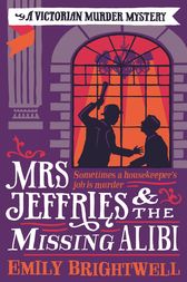 Mrs Jeffries And The Missing Alibi by Emily Brightwell