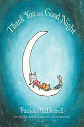 Thank You and Good Night by Patrick McDonnell