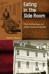 Eating in the Side Room by Mark S. Warner