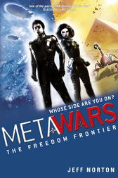 MetaWars: The Freedom Frontier by Jeff Norton